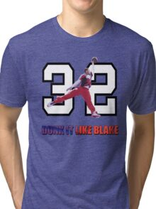 """Dunk It Like Blake"" Tri-blend T-Shirt"
