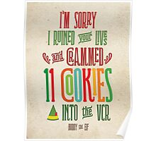 Buddy the Elf - 11 Cookies Poster