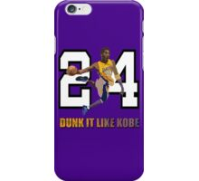 """Dunk It Like Kobe"" iPhone Case/Skin"