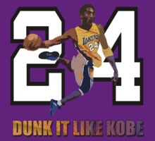 """Dunk It Like Kobe"" by dandyman"