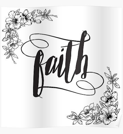Faith Calligraphy Typography with Floral Border Poster