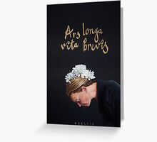 Art is long, life is short Greeting Card