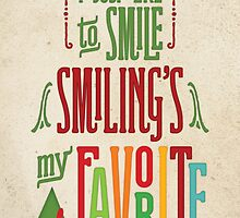Buddy the Elf - Smiling's My Favorite! by noondaydesign