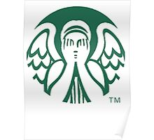 Starbucks Don't Blink Poster