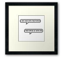 The Force Framed Print