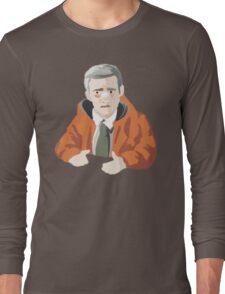 """""""He had a wife you know...and those boys."""" Long Sleeve T-Shirt"""