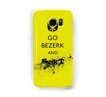 Go Bezerk and SNIKT! Samsung Galaxy Case/Skin