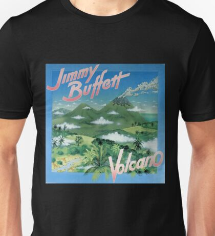 Jimmy Buffett - Volcano Unisex T-Shirt