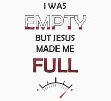 Jesus Made Me Full by Colby Maust