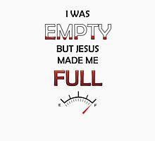 Jesus Made Me Full Unisex T-Shirt