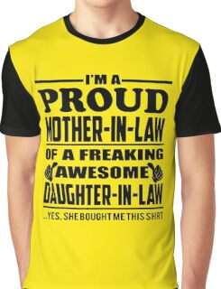 Proud MOTHER IN LAW Of Awesome Daughter In Law Graphic T-Shirt