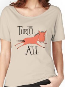 The Thrill of it All Horse Women's Relaxed Fit T-Shirt