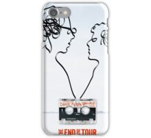 The End of the Tour iPhone Case/Skin