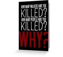 The Walking Dead Killer Questions Greeting Card
