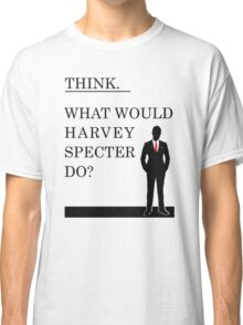 What would Harvey Specter do? #WWHD - T-Shirt / Phone case / Mug / More 2 Classic T-Shirt