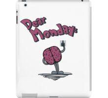 Dear Monday (I hate you) iPad Case/Skin