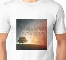 In that moment, I swear we were infinite Unisex T-Shirt