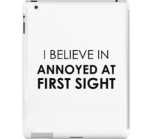 Annoyed At First Sight iPad Case/Skin