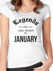 Birthday Legends are born in January Women's Fitted Scoop T-Shirt
