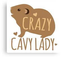 Crazy CAVY lady Canvas Print