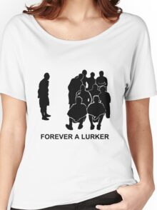 Forever A Lurker Women's Relaxed Fit T-Shirt