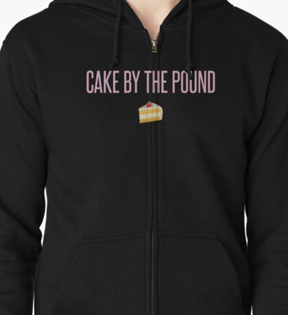 Cake by the Pound Zipped Hoodie