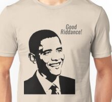 Good Riddance Obama Unisex T-Shirt