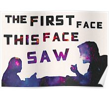The First Face This Face Saw Poster