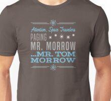 Paging Mr. Morrow Unisex T-Shirt