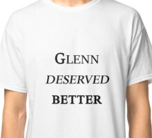 Glenn deserved better - The Walking Dead Classic T-Shirt