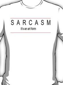 its an art form T-Shirt