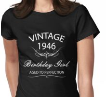 Vintage 1946 Birthday Girl Aged To Perfection Womens Fitted T-Shirt