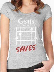 Gsus Saves Chord T-Shirt, Funny Guitar Lover Gift Women's Fitted Scoop T-Shirt