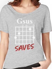 Gsus Saves Chord T-Shirt, Funny Guitar Lover Gift Women's Relaxed Fit T-Shirt
