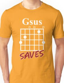 Gsus Saves Chord T-Shirt, Funny Guitar Lover Gift Unisex T-Shirt