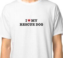 I Heart My Rescue Dog Classic T-Shirt