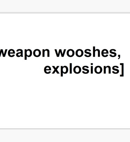 Weapon Wooshes - Black Text on White Sticker