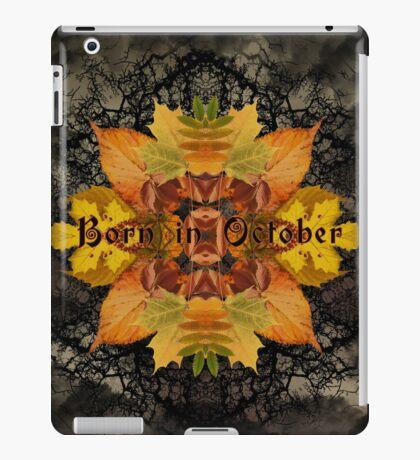 Born in October iPad Case/Skin