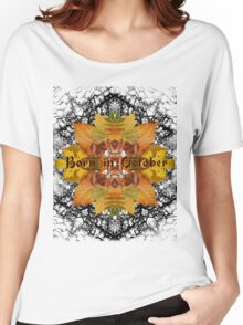 Born in October Women's Relaxed Fit T-Shirt