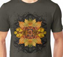 Born in October Unisex T-Shirt