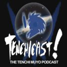 Tenchicast! The Tenchi Muyo Podcast! by Tenchiforum