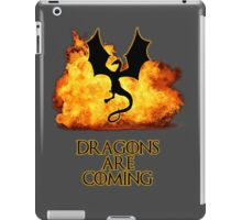 Dragons are coming 2 iPad Case/Skin
