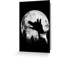 Bark At The Moon! Greeting Card
