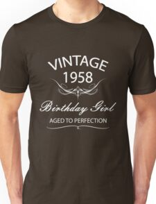 Vintage 1958 Birthday Girl Aged To Perfection Unisex T-Shirt