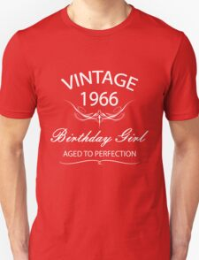 Vintage 1966 Birthday Girl Aged To Perfection Unisex T-Shirt