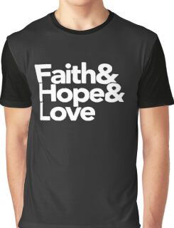 Faith Hope and Love Logo Funny Graphic T-Shirt
