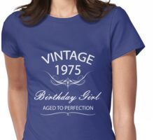Vintage 1975 Birthday Girl Aged To Perfection Womens Fitted T-Shirt