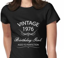 Vintage 1976 Birthday Girl Aged To Perfection Womens Fitted T-Shirt