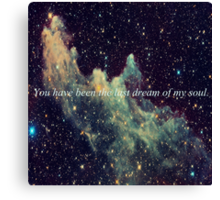 the last dream of my soul. Canvas Print