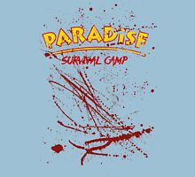 Paradise Survival Camp Unisex T-Shirt